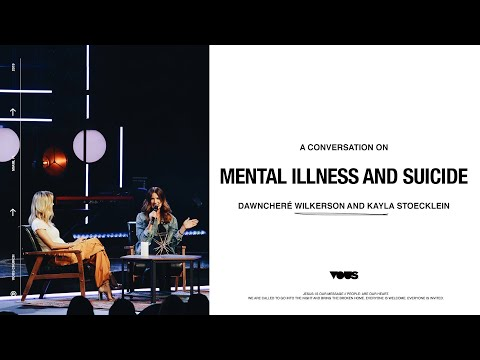 A Conversation on Mental Illness and Suicide with DawnCher Wilkerson and Kayla Stoecklein