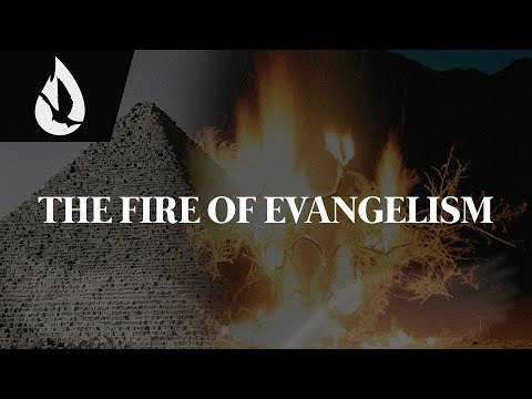 Holy Spirit: The Fire of Evangelism