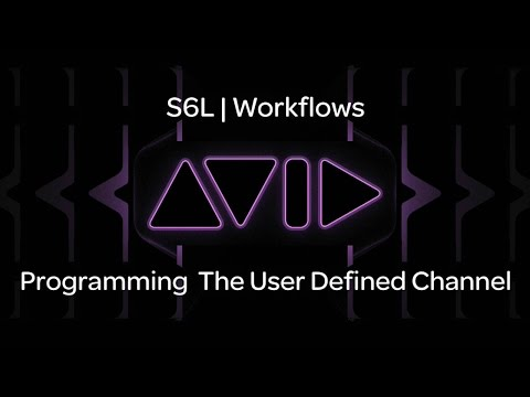 VENUE | S6L — Programming The User Defined Channel