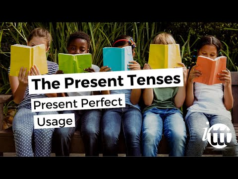 English Grammar -- Present Perfect -- Usage --