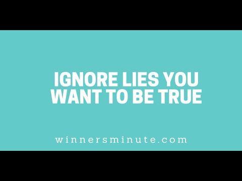 Ignore Lies You Want to Be True // The Winner's Minute With Mac Hammond