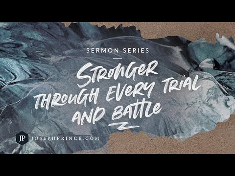 Stronger Through Every Trial And Battle Trailer  Joseph Prince