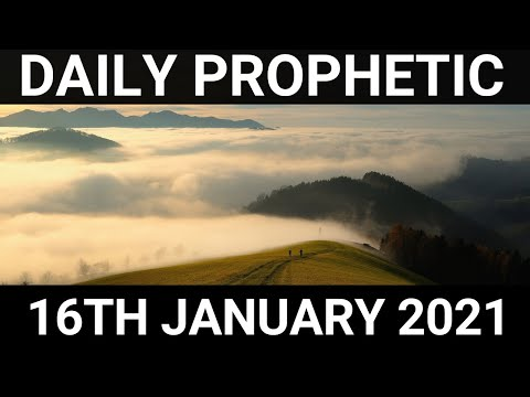 Daily Prophetic 16 January 2021 1 of 7