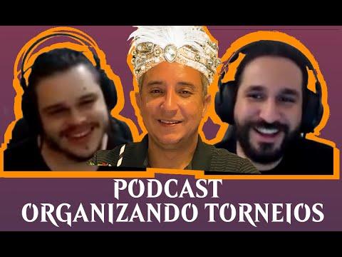 #Podcast - Como organizar torneios! Com Marajá do Alpha Legacy e Leon da Cards Realm