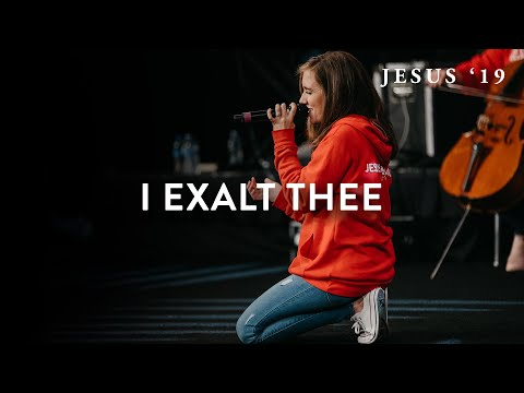 I Exalt Thee  Jesus Image Worship  Jesus 19