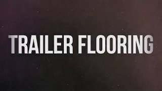 Trailer Flooring video thumbnail
