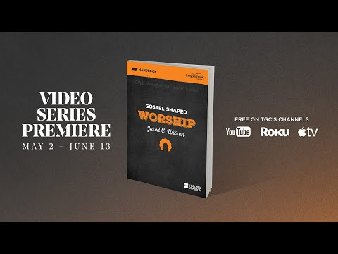 Gospel Shaped Worship  Trailer