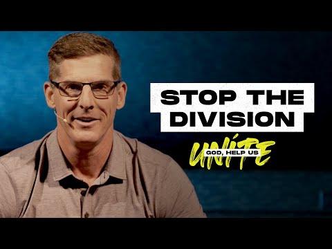 Stop the Division - God, Help Us Unite