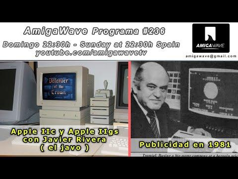 AmigaWave #236 - Apple IIc y Apple IIgs con Javier Rivera, noticias y publicidad de 1981.