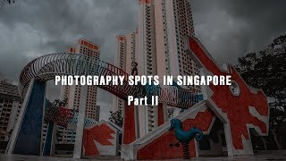 BEAUTIFUL SINGAPORE: Photography Spots in Singapore Part 2 [Cinematic Singapore]