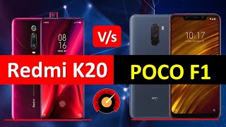 Redmi K20 Vs Poco F1 Indian Edition Full Comparison   Which is Better For You??