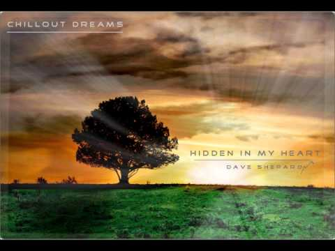 Dave Shepard-Hidden In My Heart(chillout dreams mix) - default