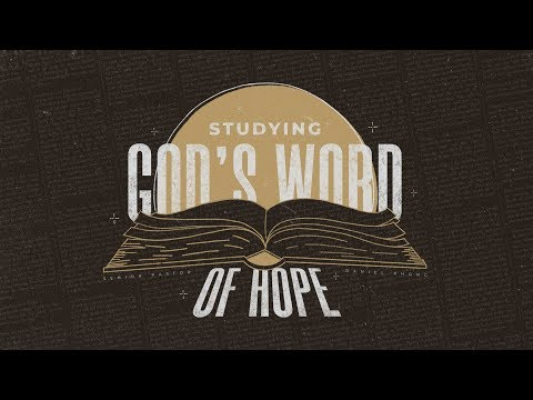 Studying God's Word of Hope