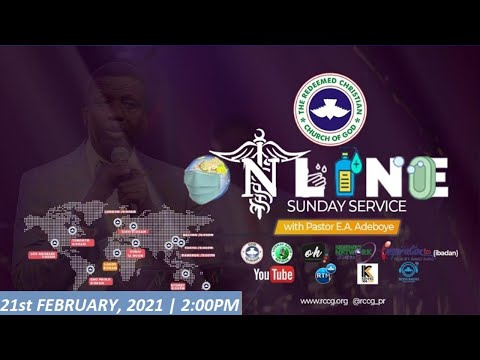 RCCG FEBRUARY 21st 2021  PASTOR E.A ADEBOYE SPECIAL SERVICE