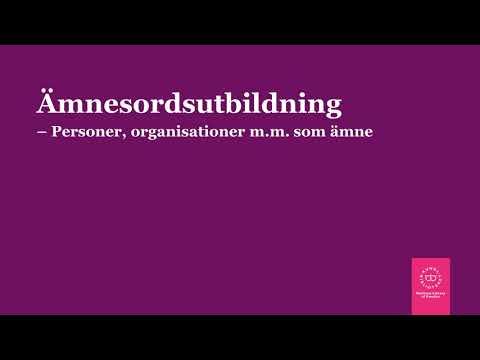 Ämnesordsutbildning 10 - Personer, organisationer m.m. som ämne