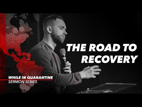 The Road To Recovery // While in Quarantine (Part 8)
