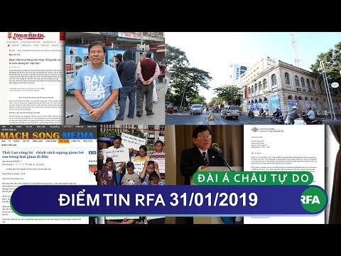 Điểm tin RFA tối 31/01/2019 | Công an VN khoe phá vỡ được âm mưu trước Tết của Việt Tân