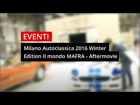 MA-FRA a Milano AutoClassica| Winter Edition