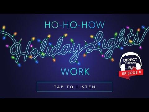 Episode 8: Ho-Ho-How Holiday Lights Work (Direct Current - An Energy.gov Podcast)