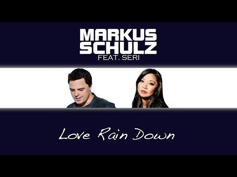 Markus Schulz feat. Seri - Love Rain Down (4 Strings Remix) - UCGZXYc32ri4D0gSLPf2pZXQ