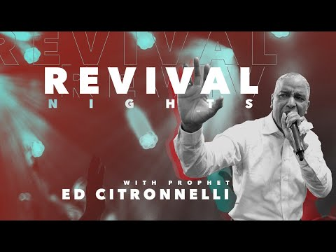 Revival Nights with Prophet Ed Cintronnelli