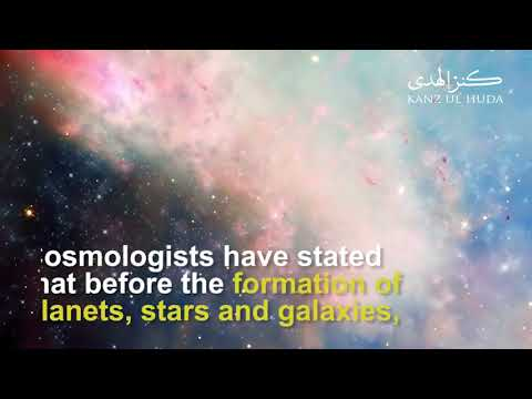 Scientific Miracles Of The Quran: The Gaseous Mass Before The Existence Of Galaxies