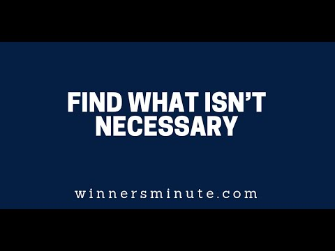 Find What Isnt Necessary  The Winner's Minute With Mac Hammond
