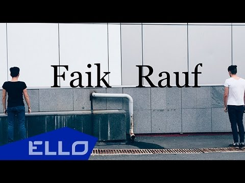Rauf & Faik - Love remained yesterday / ELLO UP^ / - UCXdLsO-b4Xjf0f9xtD_YHzg