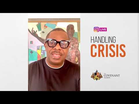 Handling Crisis Evening Service at The Covenant Nation  24102020