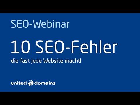 10 SEO Fehler  – die fast jede Website macht | Ein Webinar von united-domains mit Markus Hövener