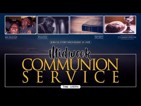 MIDWEEK COMMUNION SERVICE - NOVEMBER 27, 2019