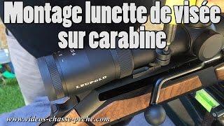 Comment monter une lunette visée sur une carabine - Tutoriel