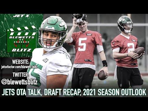 New York Jets OTA Talk, NFL Draft Recap, 2021 Outlook | Blewett's Blitz