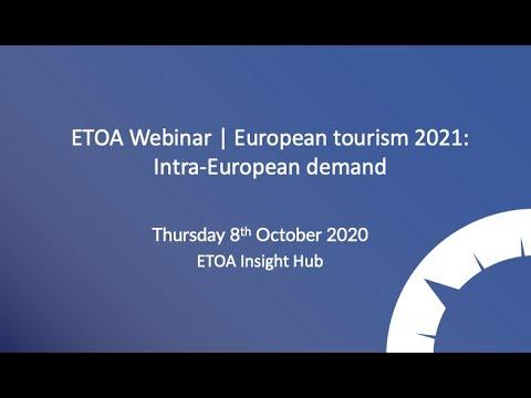ETOA Webinar | European tourism 2021: Intra-European demand