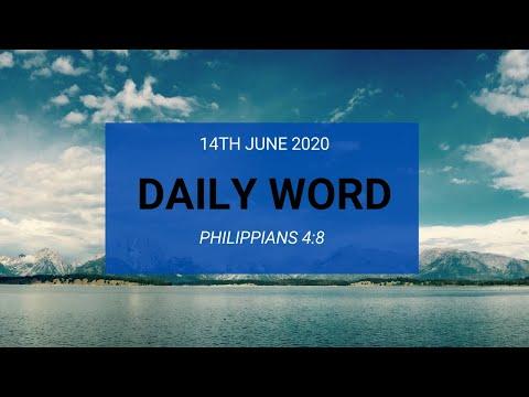 Daily Prophetic 14 June 2020 Philippians 4 8