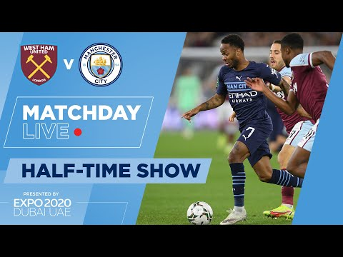 HALF-TIME! | WEST HAM 0-0 MAN CITY | CARABAO CUP | MATCHDAY LIVE SHOW