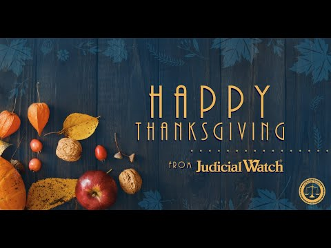 HAPPY THANKSGIVING From Judicial Watch!