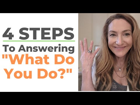 "4 Steps To Answering ""What Do You Do?"" photo"