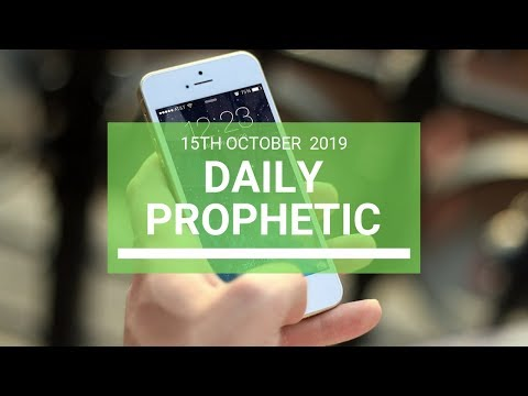 Daily Prophetic 15 October Word 7