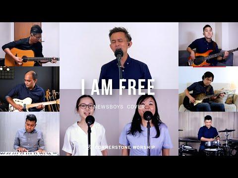 I Am Free (Newsboys) - Caleb Garcia  Cornerstone Worship