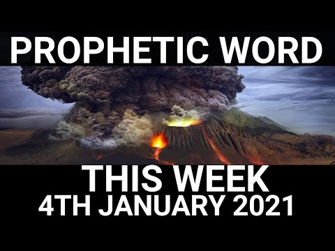 Prophetic Word for This Week 4 January 2021