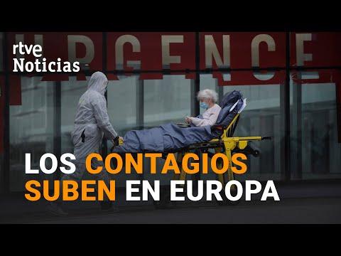 Las RESTRICCIONES aumentan en EUROPA a la vez que los CONTAGIOS | RTVE
