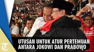 Utusan untuk Mengatur Pertemuan Antara Jokowi dan Prabowo