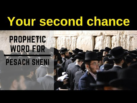 Pesach Sheni God of second chances