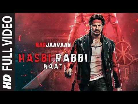 Full Video: Hasbi Rabbi Naat | Riteish D, Sidharth M,Tara S | Mujtaba Aziz Naza