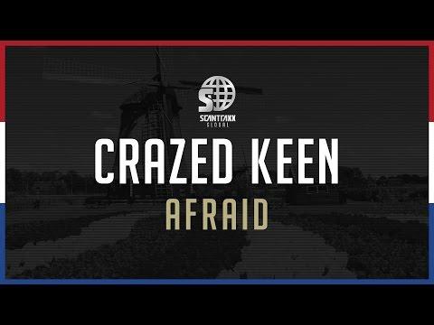 Crazed Keen - Afraid (#GLOBAL005)