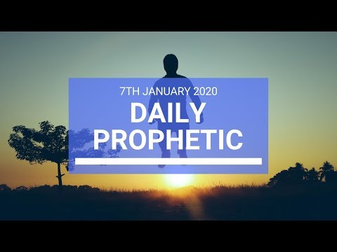 Daily Prophetic  7 January 2020 2 of 4