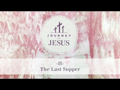Journey With Jesus 360° Tour II: The Last Supper