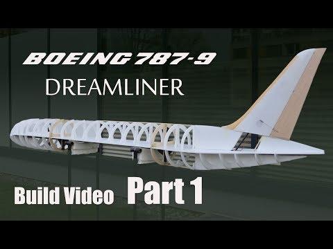 Boeing 787-9 Dreamliner RC airplane build video PART 1 - UCaLqj-d_p8iuUfda5398igA