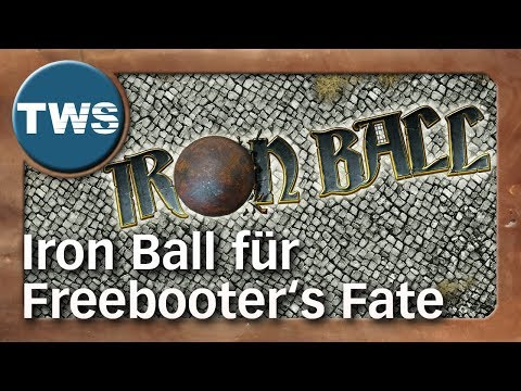 Teaser: Iron Ball für Freebooter's Fate (Tabletop-Spiel, TWS)